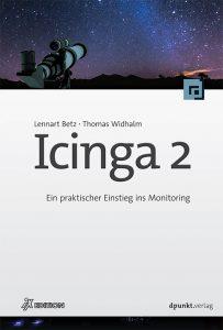 Icinga 2 Ein praktischer Einstieg ins Monitoring