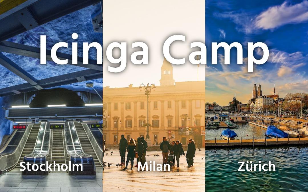 Icinga Camps in Stockholm, Mailand und Zürich