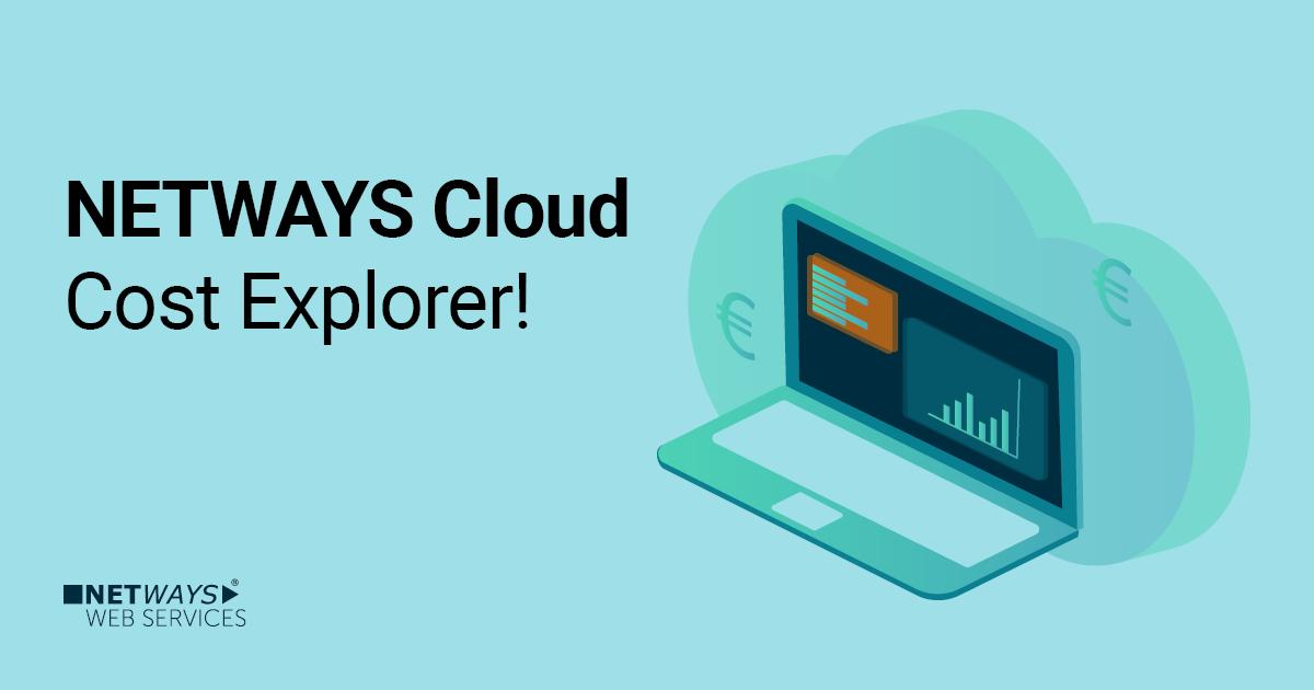 NETWAYS Cloud: Alle Kosten im Blick mit dem Cost Explorer