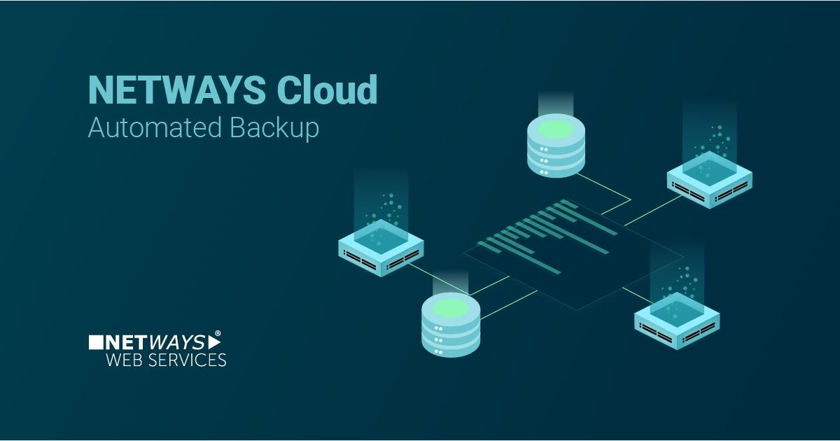 NETWAYS Cloud: Kein Stress mit automatischen Backups