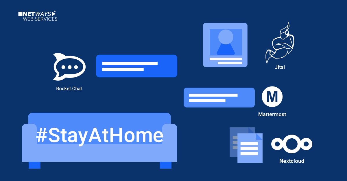 StayAtHome: Rocket.Chat, Jitsi, Nextcloud, Mattermost – 3 Monate kostenfrei