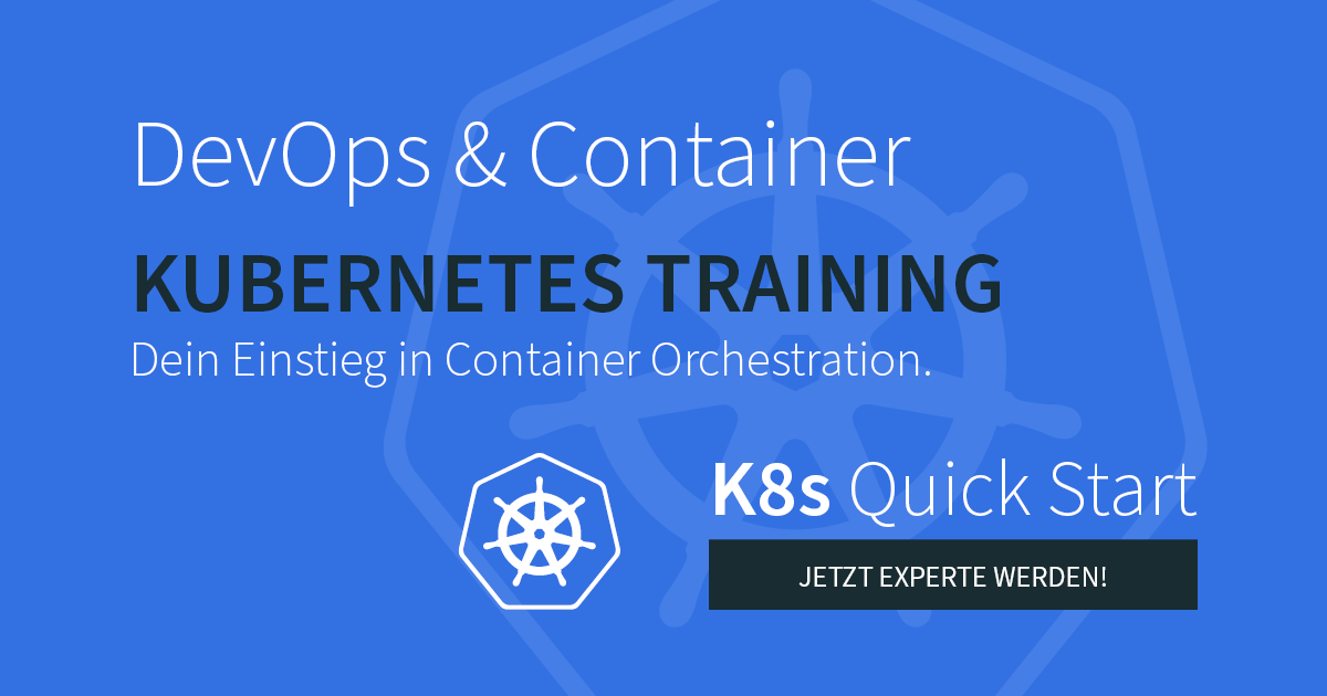 Neu: Kubernetes Quick Start Training