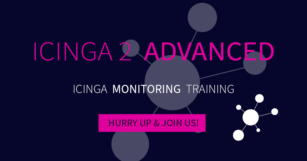 Icinga 2 Advanced Training – Last Call für angehende Icinga Expert*innen