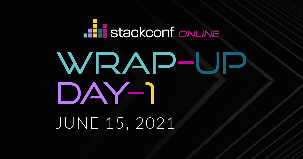 stackconf wrap up – DAY 1