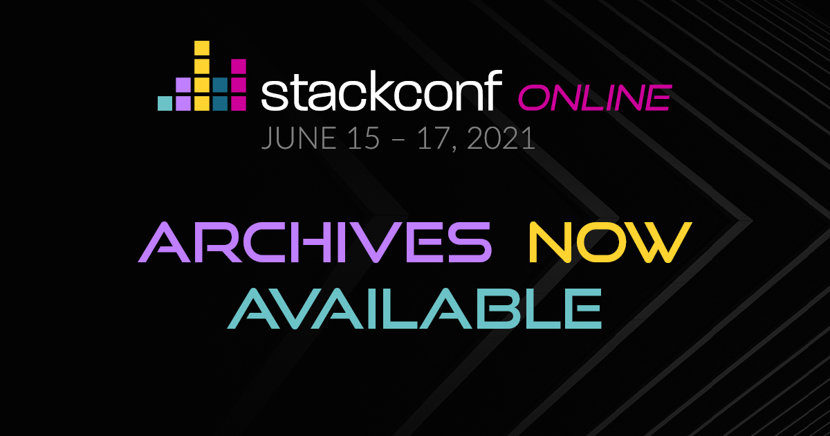 How to rewind & relive stackconf online 2021