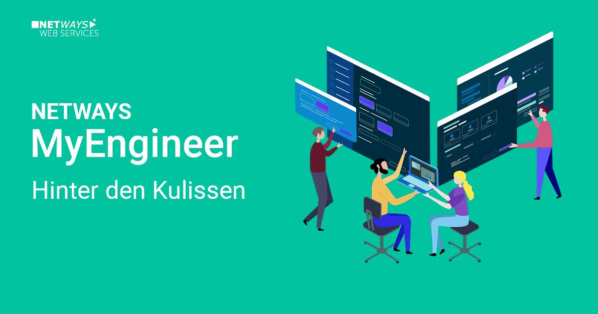 How to NWS: MyEngineer – Hinter den Kulissen