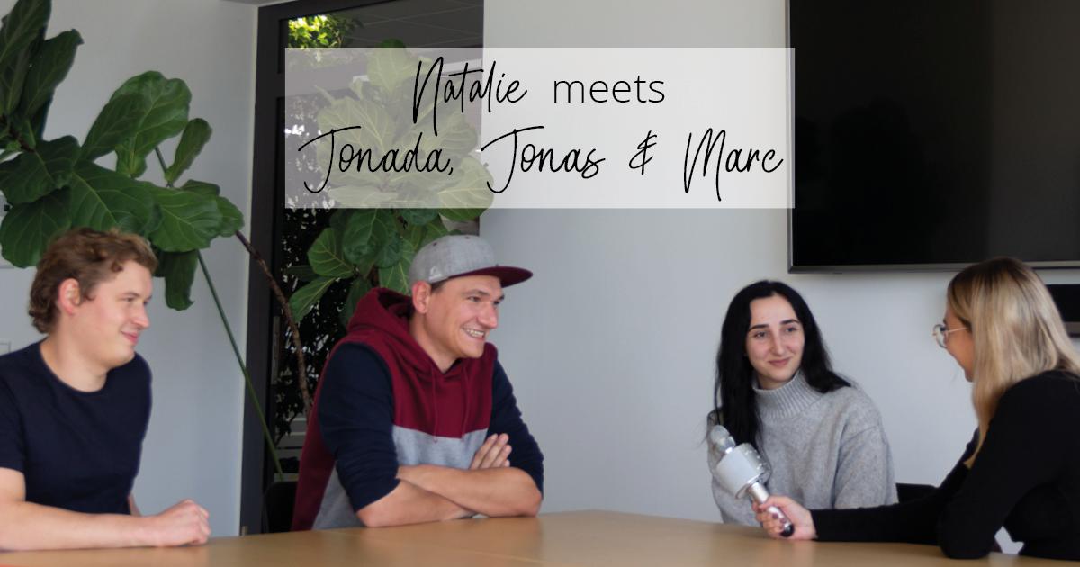Natalie meets Jonada, Jonas & Marc